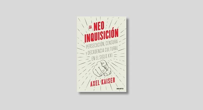 Axel Kaiser, Neoinquisición
