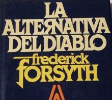 La Alternativa del Diablo en Argentina, Frederick Forsyth
