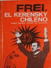 Frei, el Kerensky Chileno