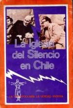 La Iglesia del Silencio, Chile